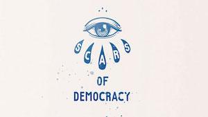 SCARS OF DEMOCRACY