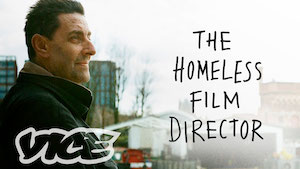 The Homeless Film Director